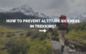 Tips for preventing altitude sickness in trekking