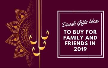 Diwali gifts ideas to buy for family and friends